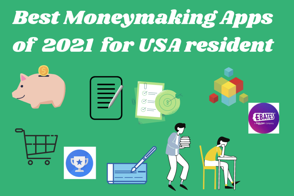 Best Moneymaking Apps for an average american in 2021