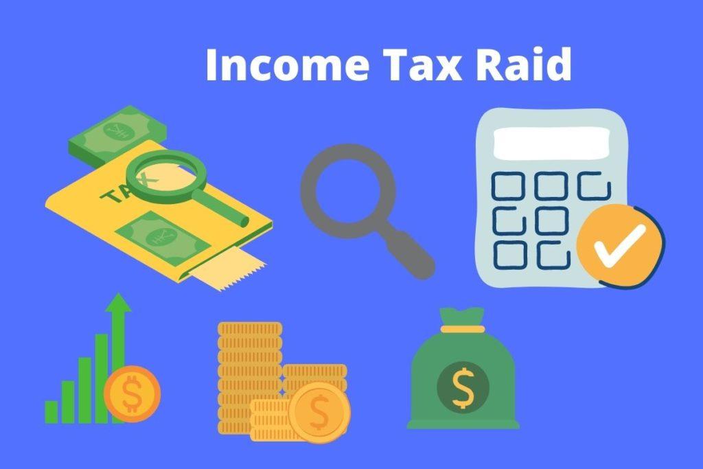 What is Income Tax Raid?