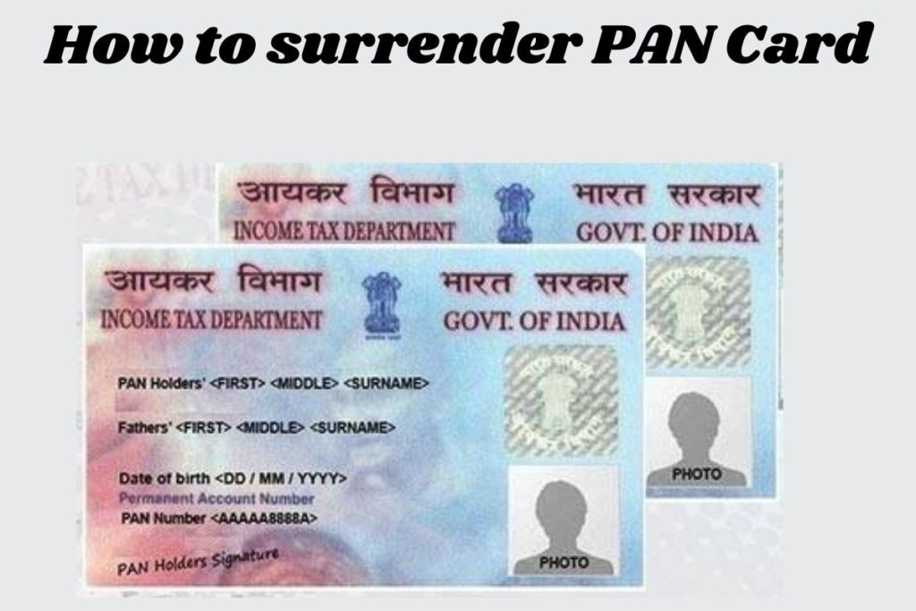 How to surrender PAN Card