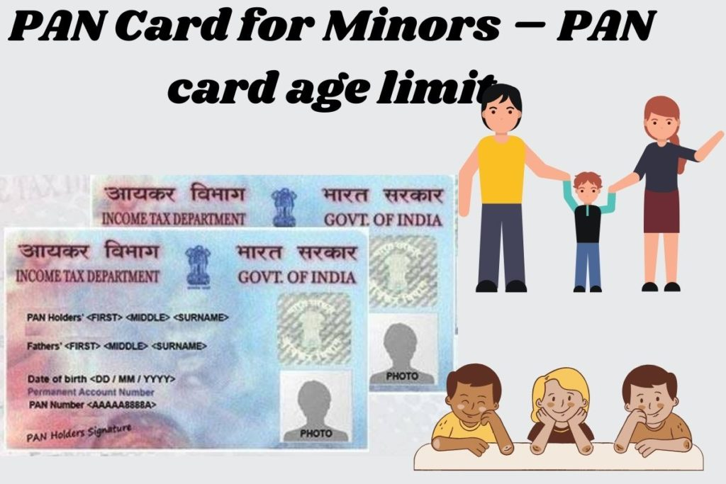 What is the process of Applying for a PAN Card for a Minor?