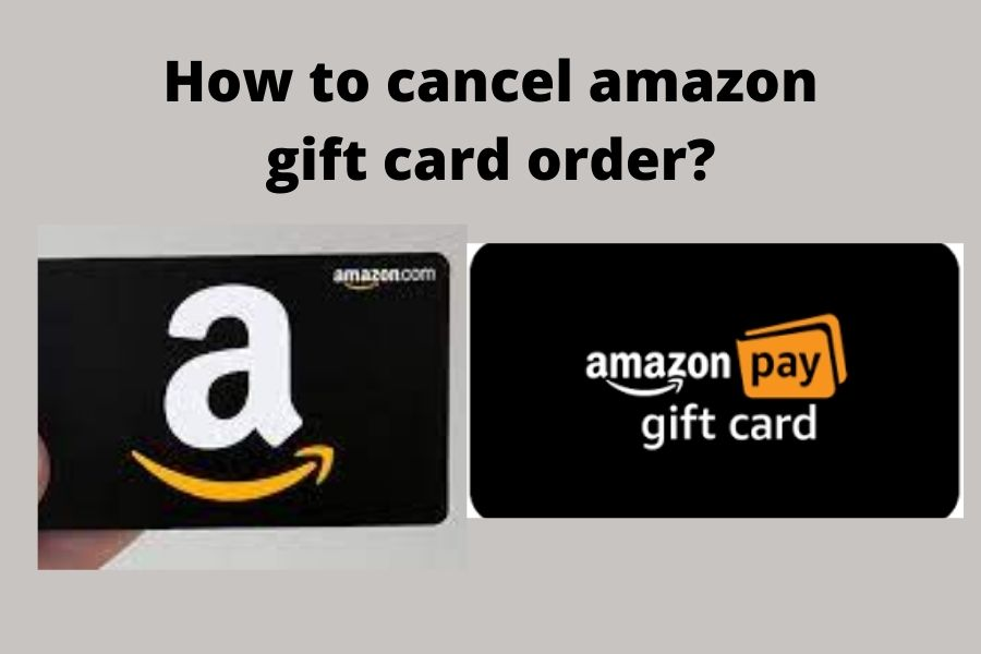 How to cancel amazon gift card order